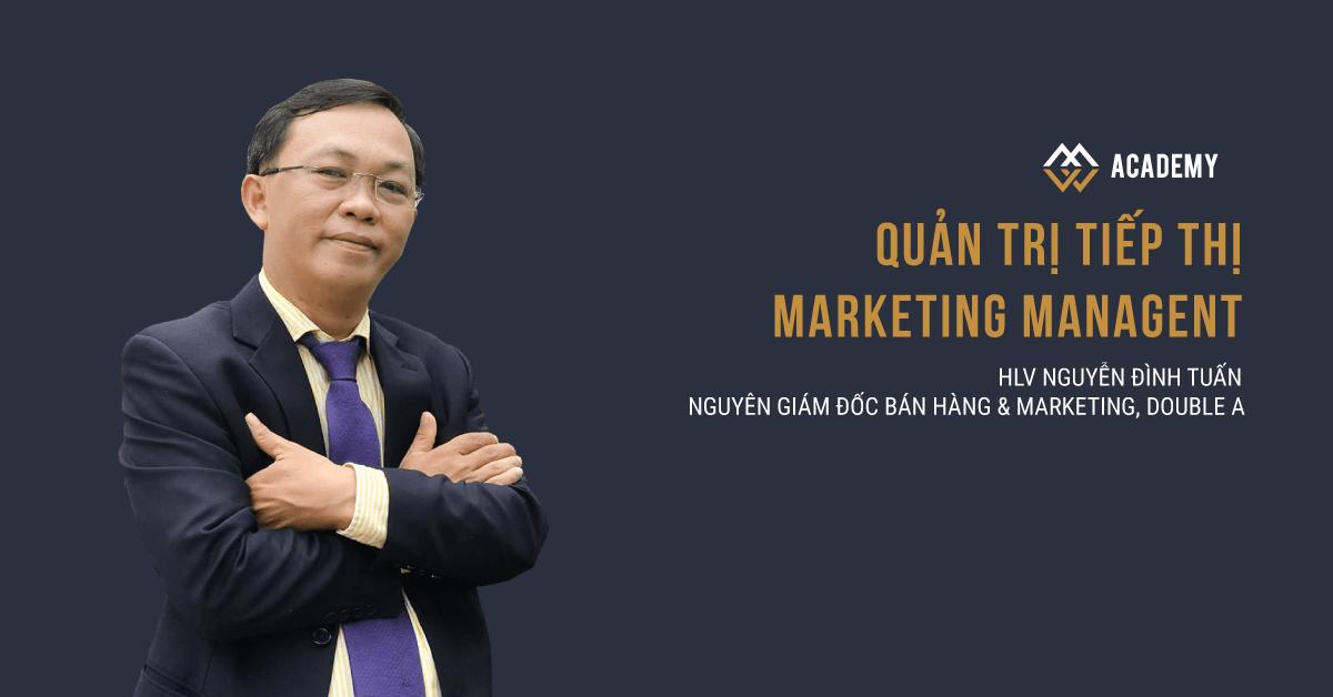 Quản trị Tiếp thị - Marketing Management